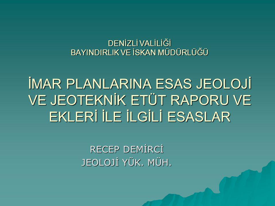 RECEP DEMİRCİ JEOLOJİ YÜK. MÜH.