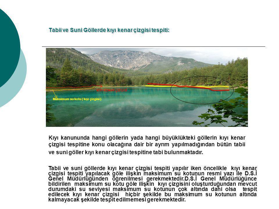 Tabii ve Suni Göllerde kıyı kenar çizgisi tespiti: