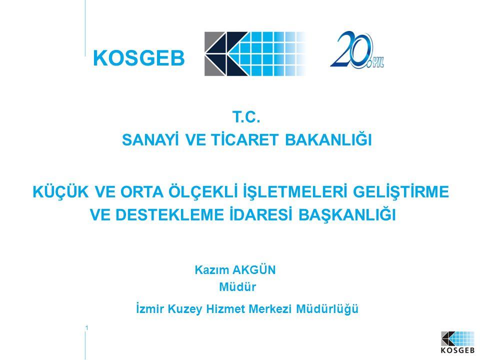 SANAYİ VE TİCARET BAKANLIĞI İzmir Kuzey Hizmet Merkezi Müdürlüğü