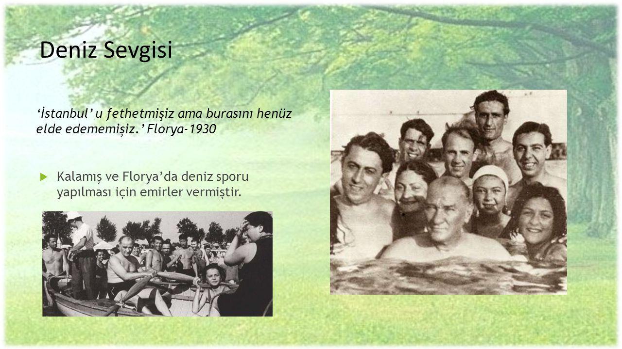 Deniz Sevgisi 'İstanbul' u fethetmişiz ama burasını henüz