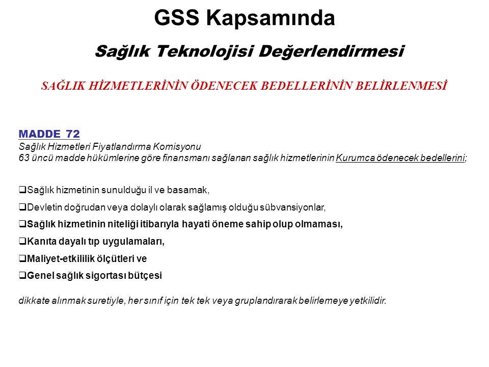 GSS Kapsamında Sağlık Teknolojisi Değerlendirmesi