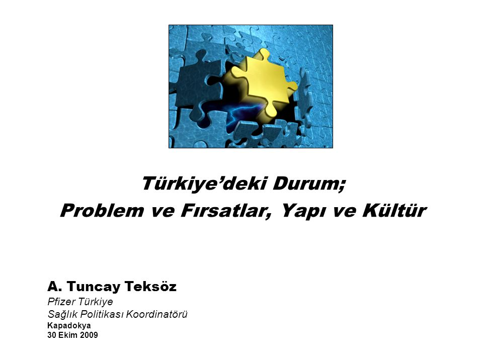Türkiye'deki Durum; Problem ve Fırsatlar, Yapı ve Kültür