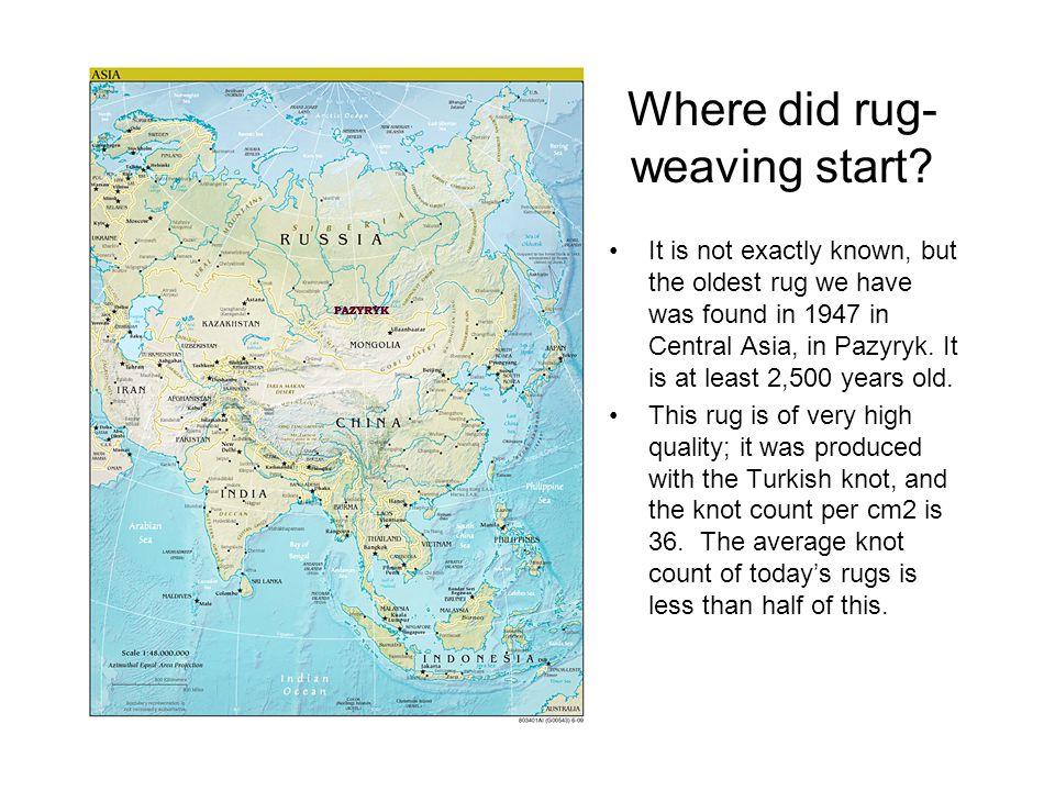 Where did rug-weaving start