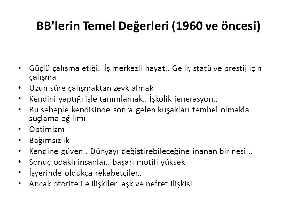BB'lerin Temel Değerleri (1960 ve öncesi)