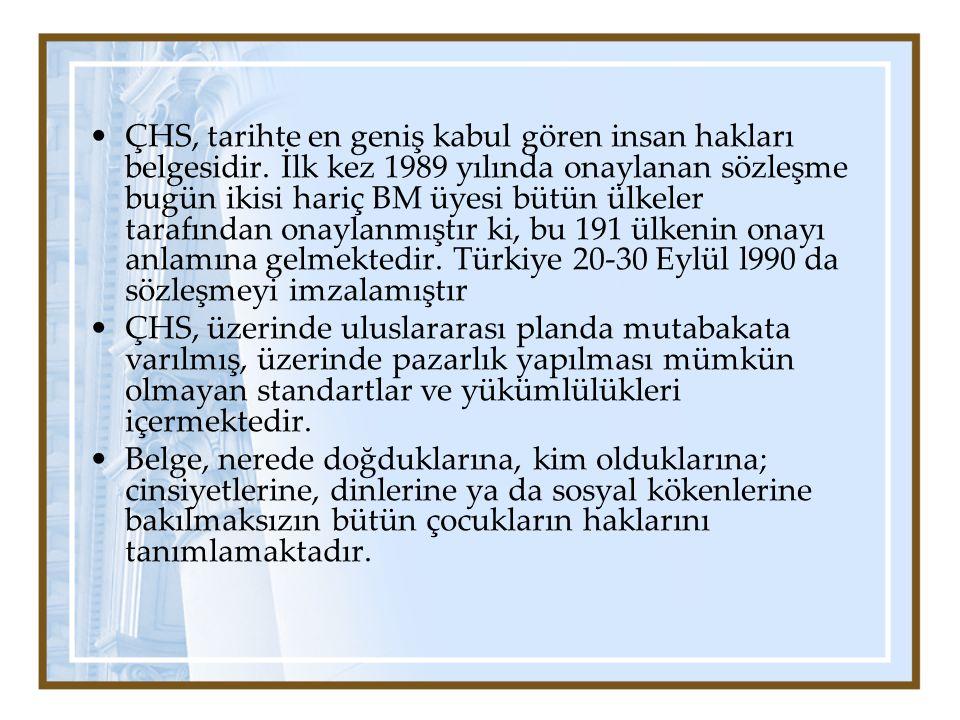 ÇHS, tarihte en geniş kabul gören insan hakları belgesidir