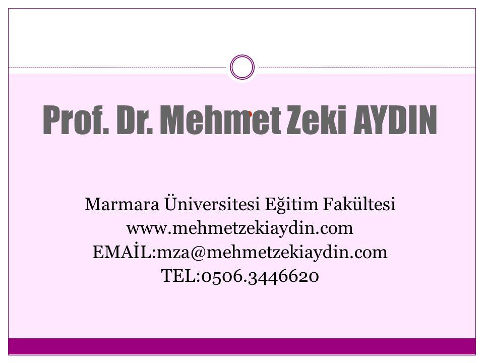 . Marmara Üniversitesi Eğitim Fakültesi www.mehmetzekiaydin.com