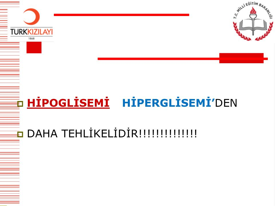 HİPOGLİSEMİ HİPERGLİSEMİ'DEN