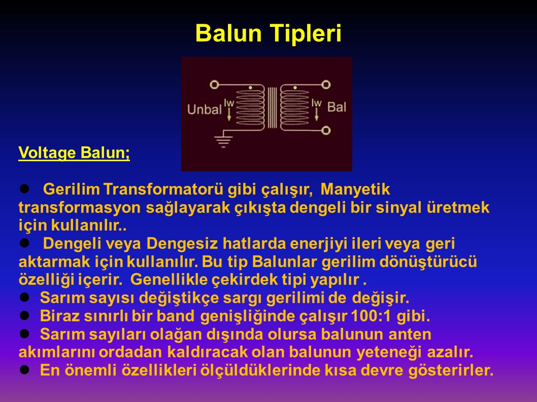 Balun Tipleri Voltage Balun;