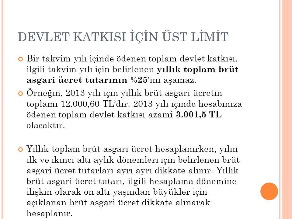 DEVLET KATKISI İÇİN ÜST LİMİT