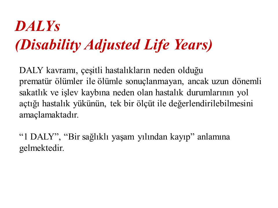 (Disability Adjusted Life Years)