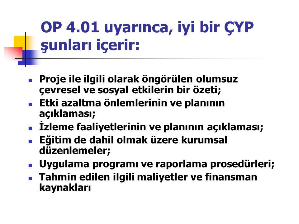 OP 4.01 uyarınca, iyi bir ÇYP şunları içerir: