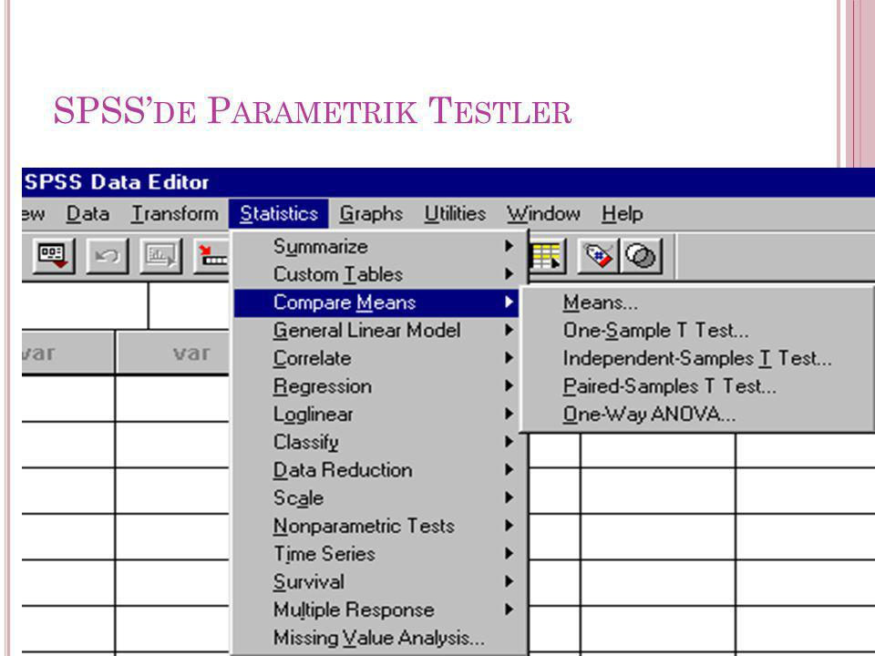 SPSS'de Parametrik Testler