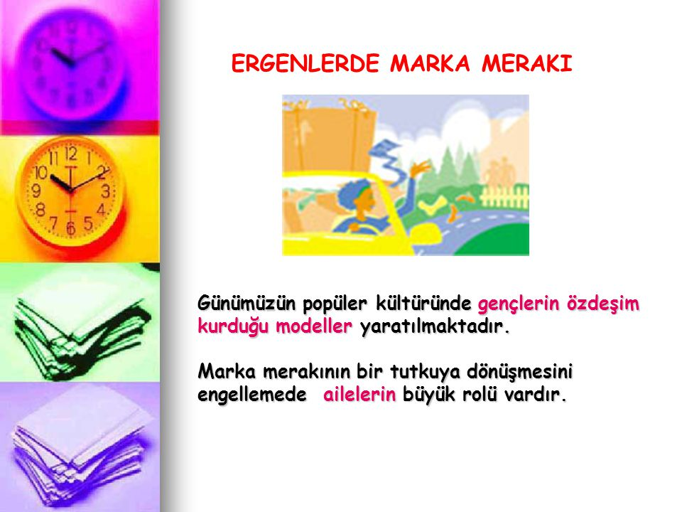 ERGENLERDE MARKA MERAKI