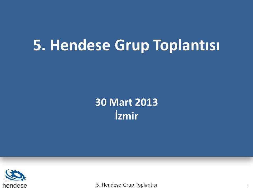 5. Hendese Grup Toplantısı