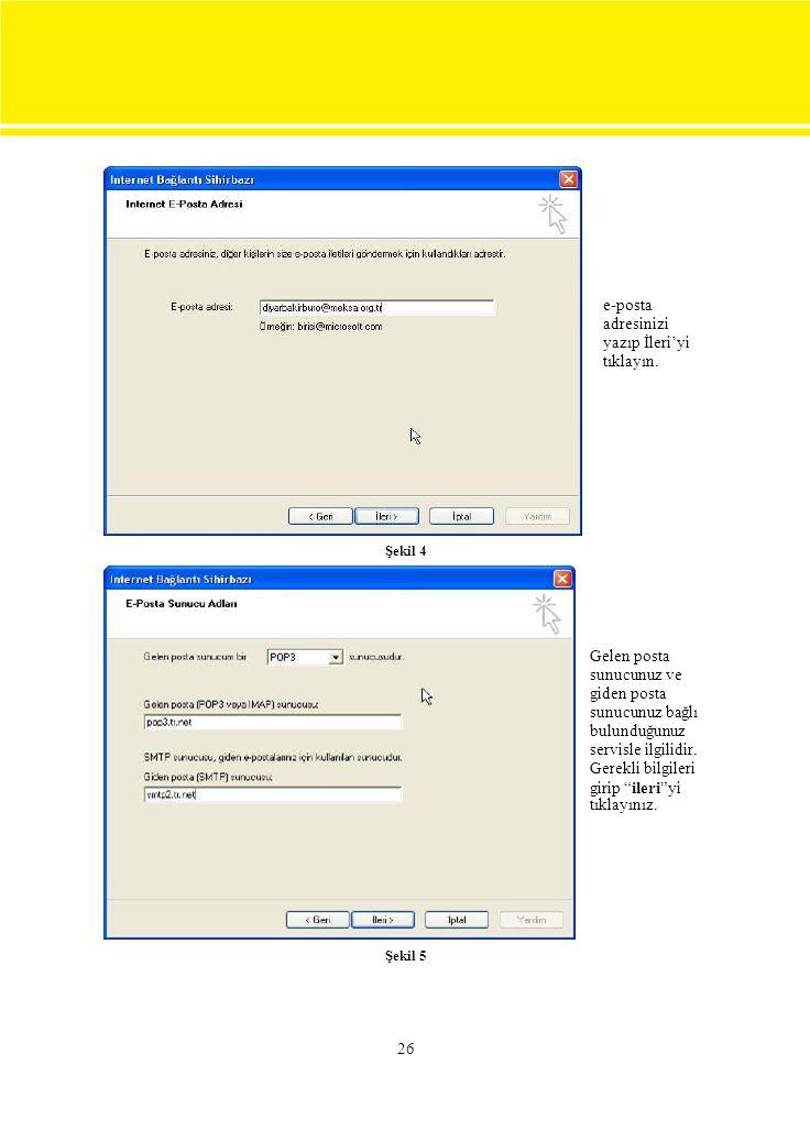e-posta adresinizi yazıp İleri'yi tıklayın. Gelen posta sunucunuz ve
