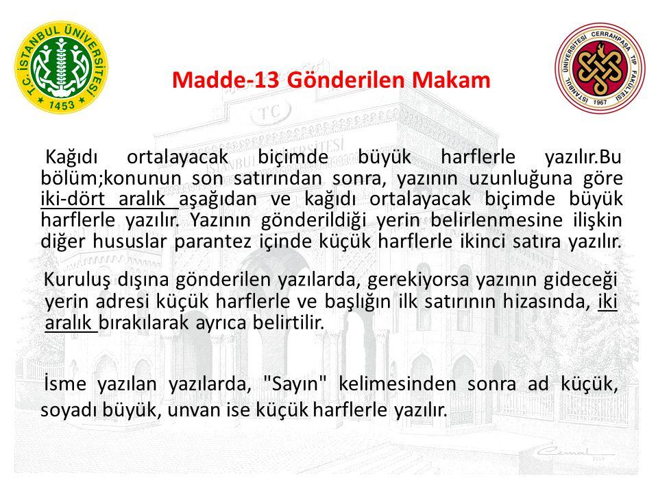 Madde-13 Gönderilen Makam