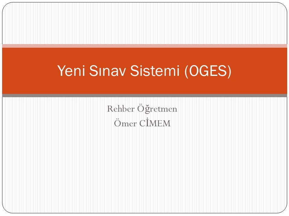 Yeni Sınav Sistemi (OGES)
