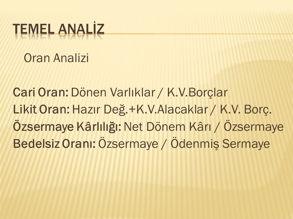 TEMEL ANALİZ