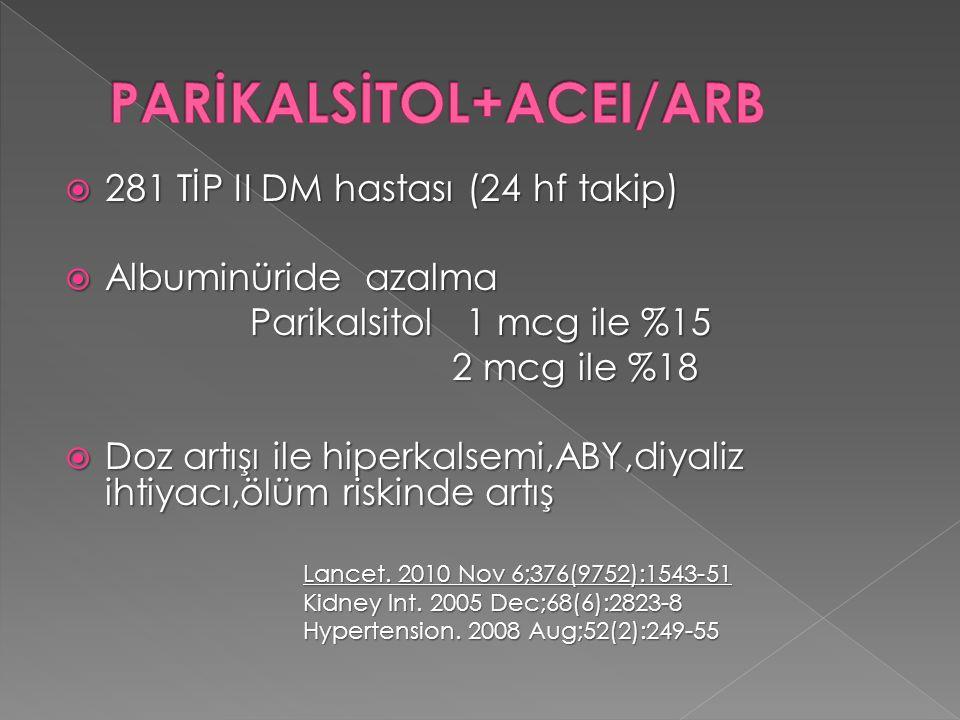PARİKALSİTOL+ACEI/ARB