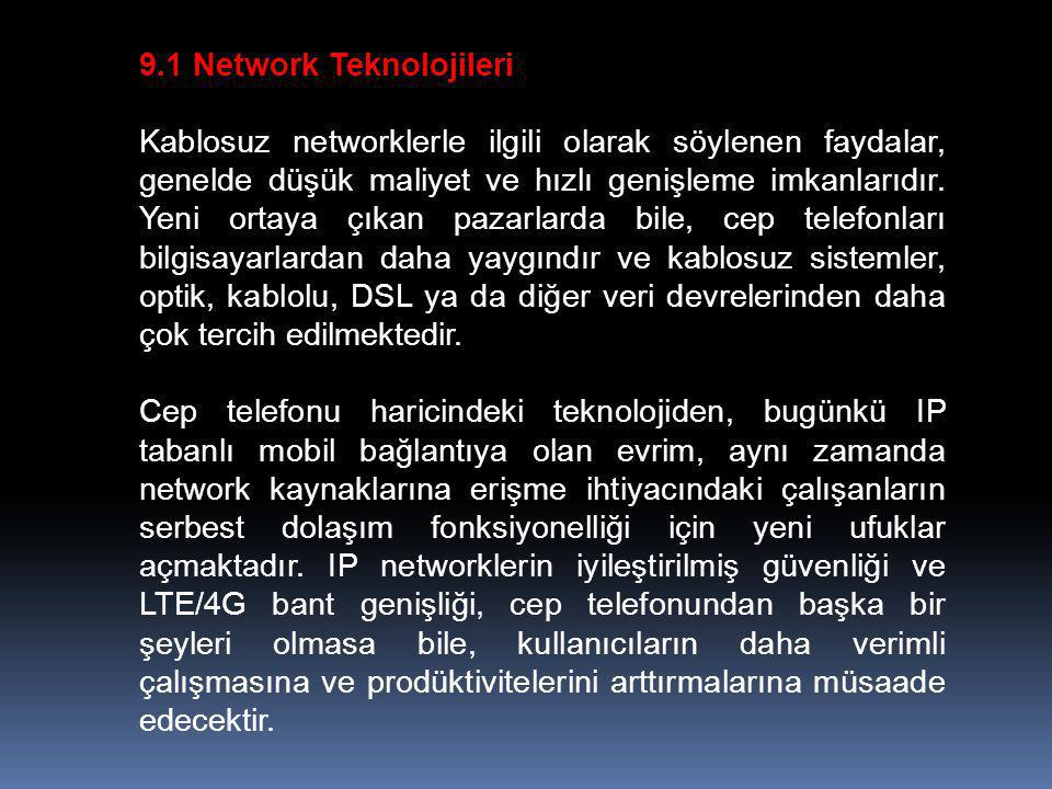 9.1 Network Teknolojileri
