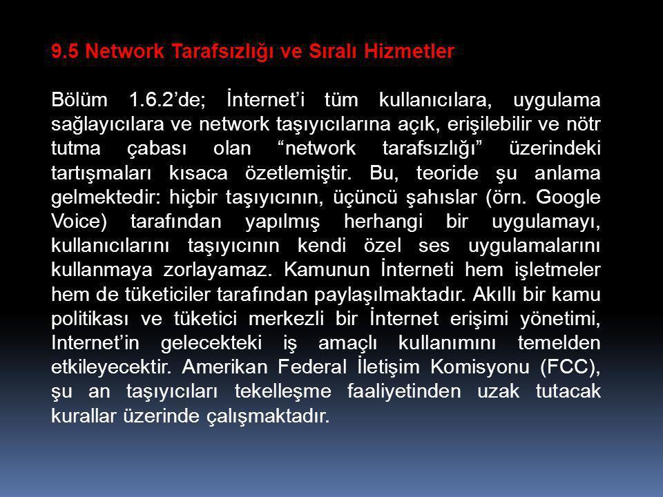 9.5 Network Tarafsızlığı ve Sıralı Hizmetler