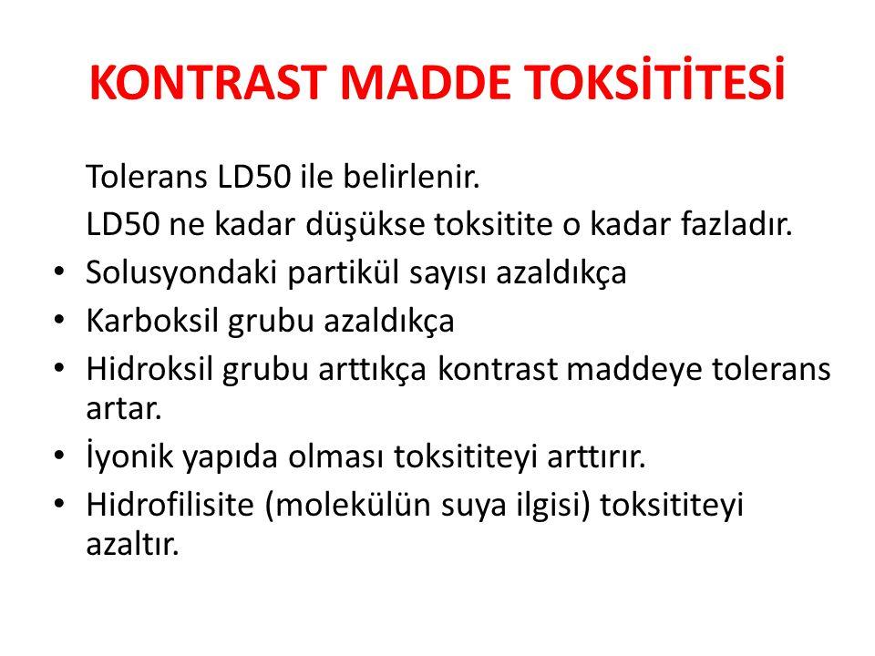 KONTRAST MADDE TOKSİTİTESİ