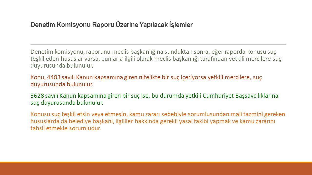 Denetim Komisyonu Raporu Üzerine Yapılacak İşlemler