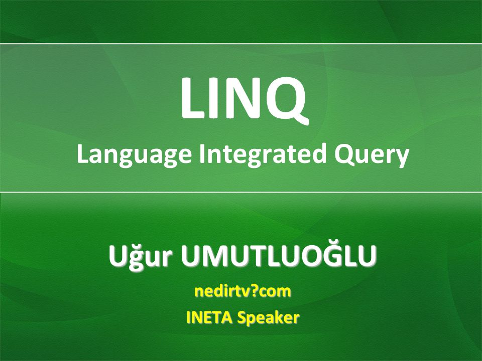 LINQ Language Integrated Query