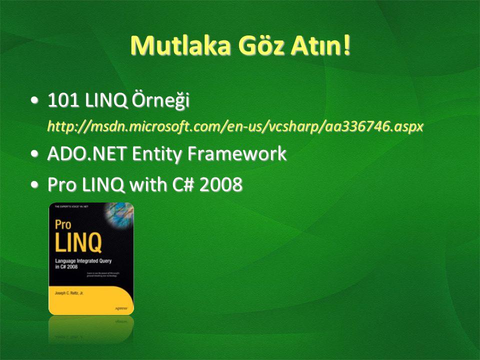 Mutlaka Göz Atın! 101 LINQ Örneği ADO.NET Entity Framework