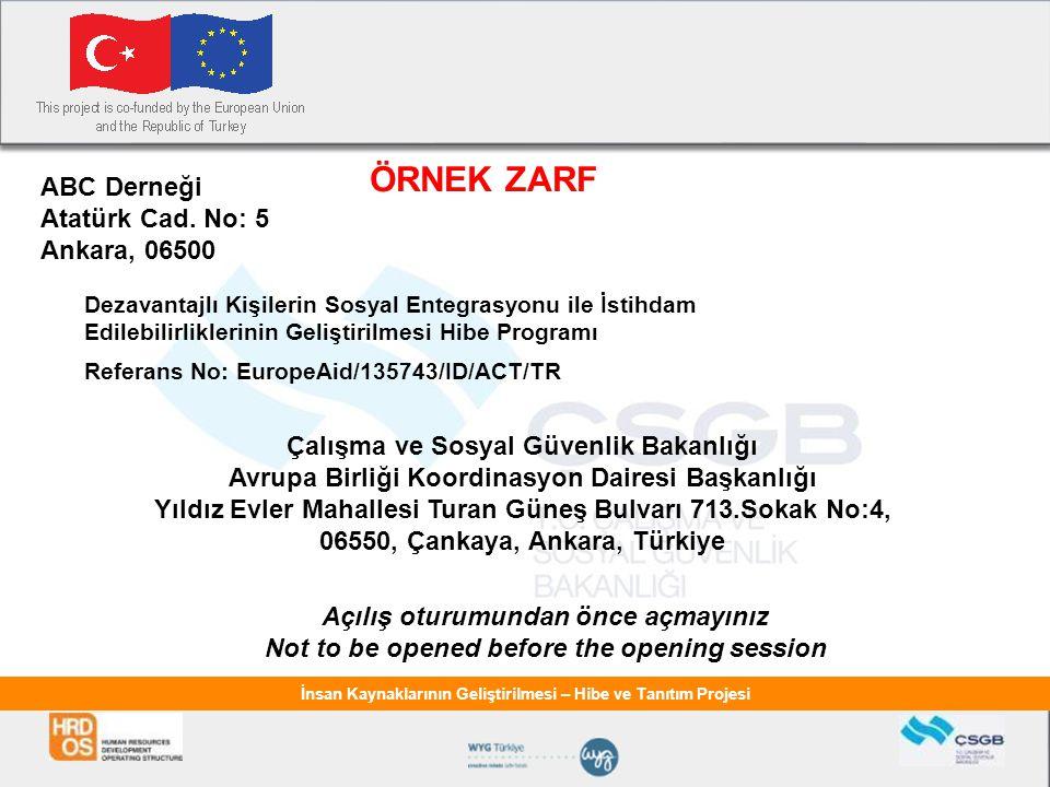 ÖRNEK ZARF ABC Derneği Atatürk Cad. No: 5 Ankara, 06500