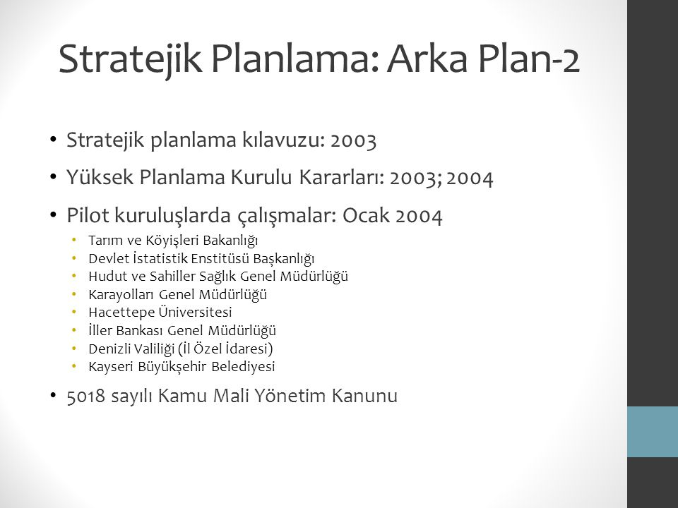 Stratejik Planlama: Arka Plan-2