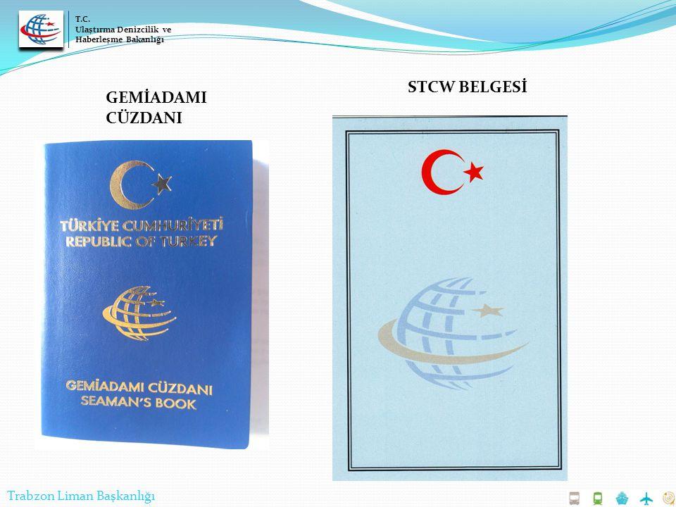 STCW BELGESİ GEMİADAMI CÜZDANI Trabzon Liman Başkanlığı T.C.