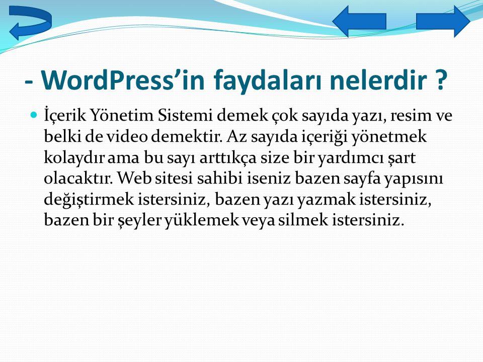 - WordPress'in faydaları nelerdir