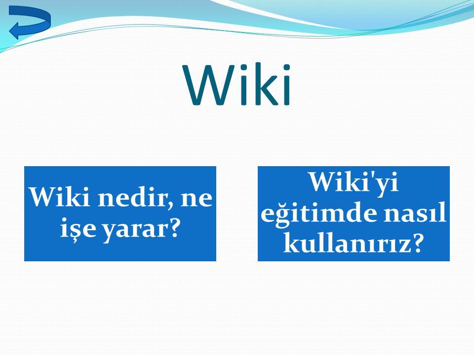 Wiki yi eğitimde nasıl kullanırız