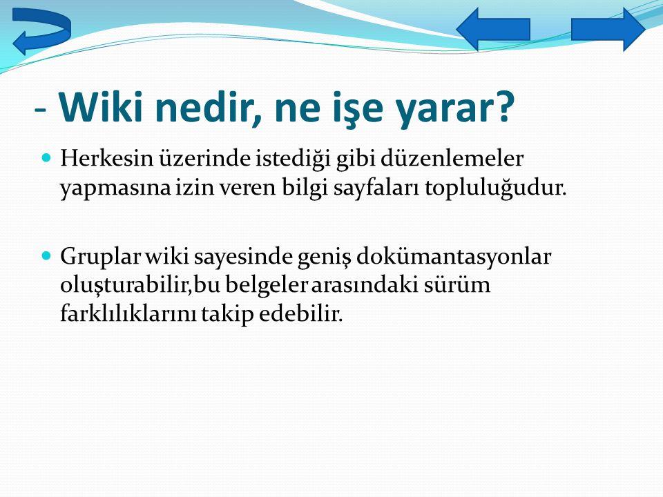 - Wiki nedir, ne işe yarar