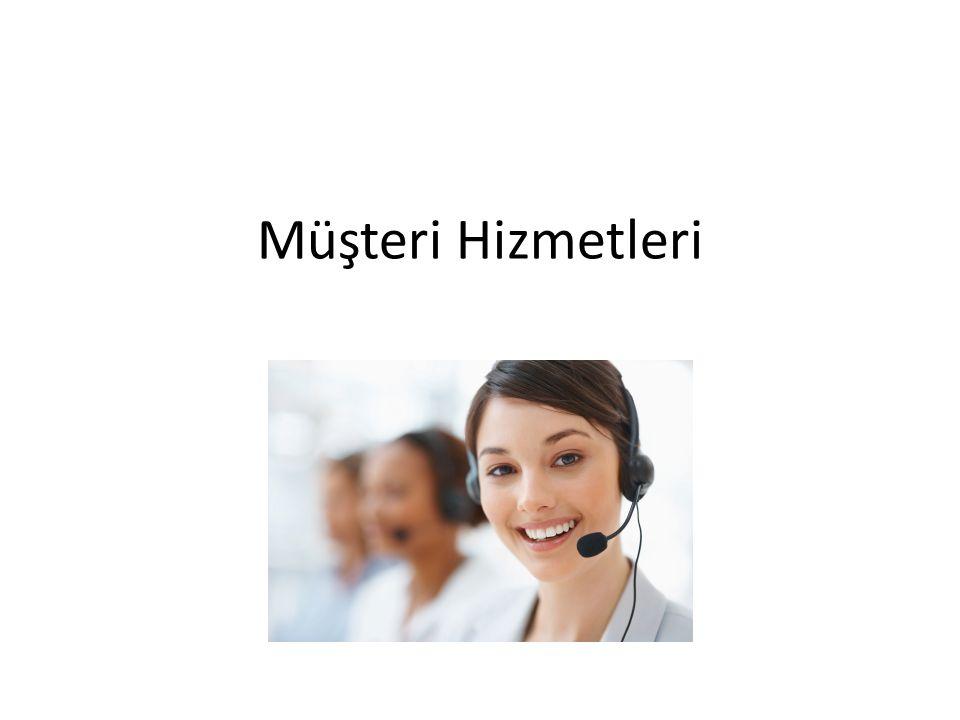 Müşteri Hizmetleri