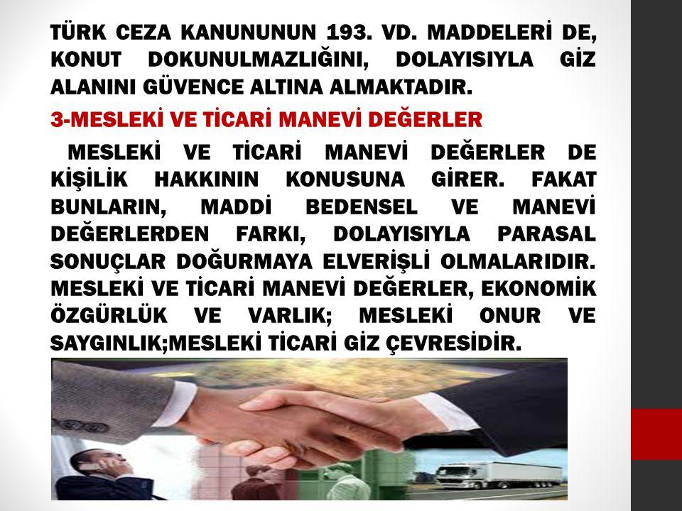 TÜRK CEZA KANUNUNUN 193. VD.