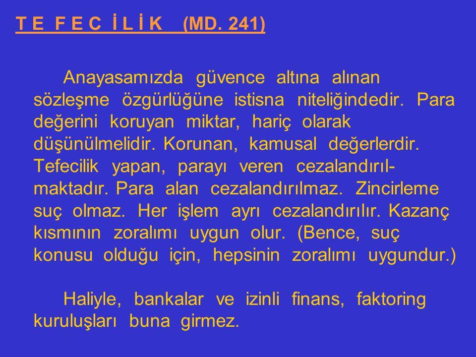 T E F E C İ L İ K (MD. 241)