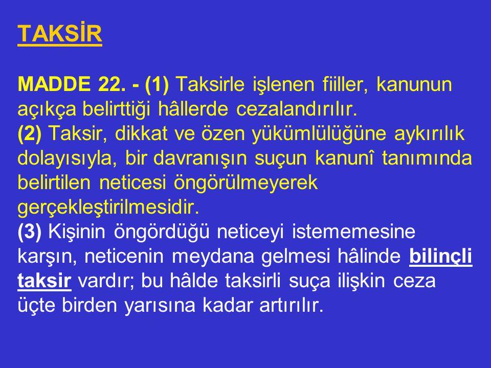 TAKSİR MADDE 22.