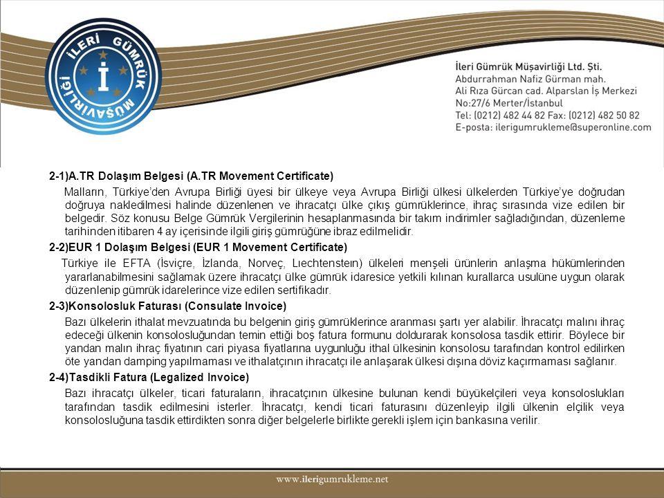 2)RESMİ BELGELER 2-1)A.TR Dolaşım Belgesi (A.TR Movement Certificate)
