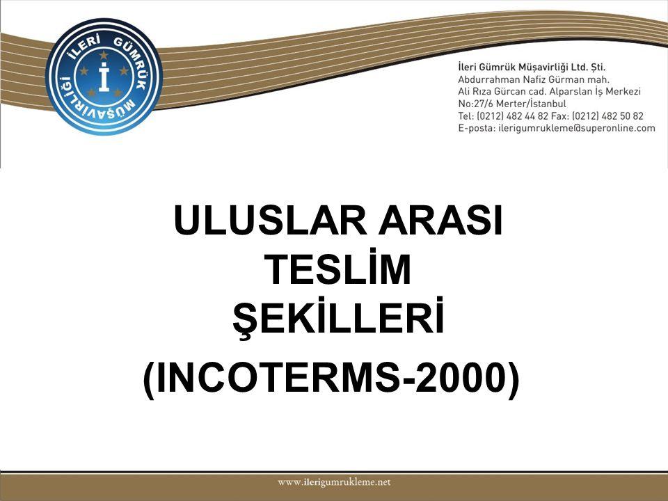 ULUSLAR ARASI TESLİM ŞEKİLLERİ