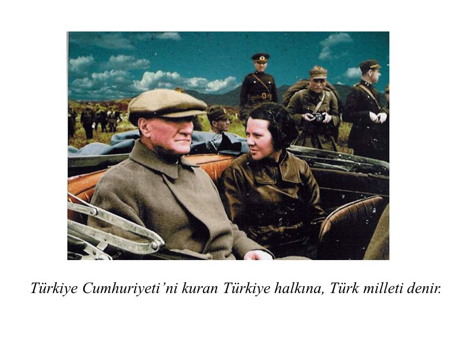 Türkiye Cumhuriyeti'ni kuran Türkiye halkına, Türk milleti denir.