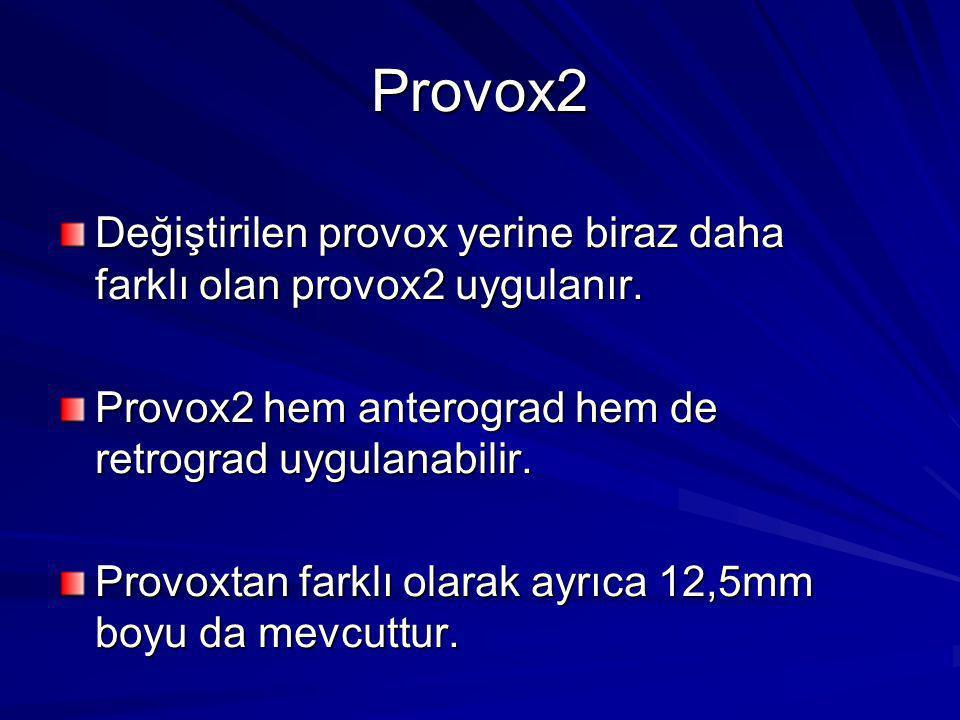 Provox2 Değiştirilen provox yerine biraz daha farklı olan provox2 uygulanır. Provox2 hem anterograd hem de retrograd uygulanabilir.