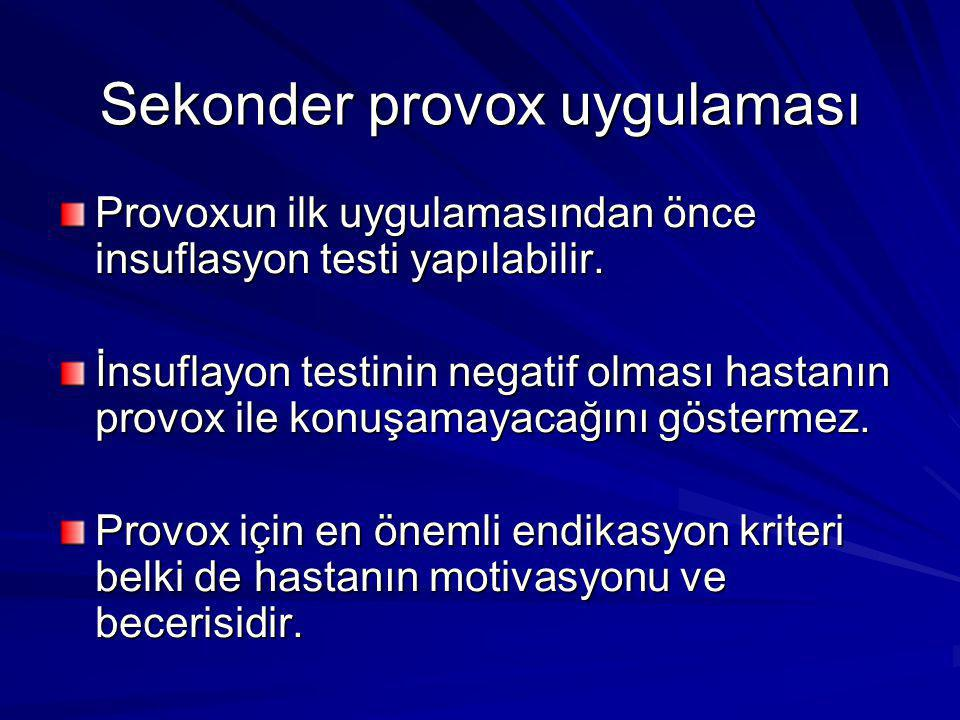 Sekonder provox uygulaması