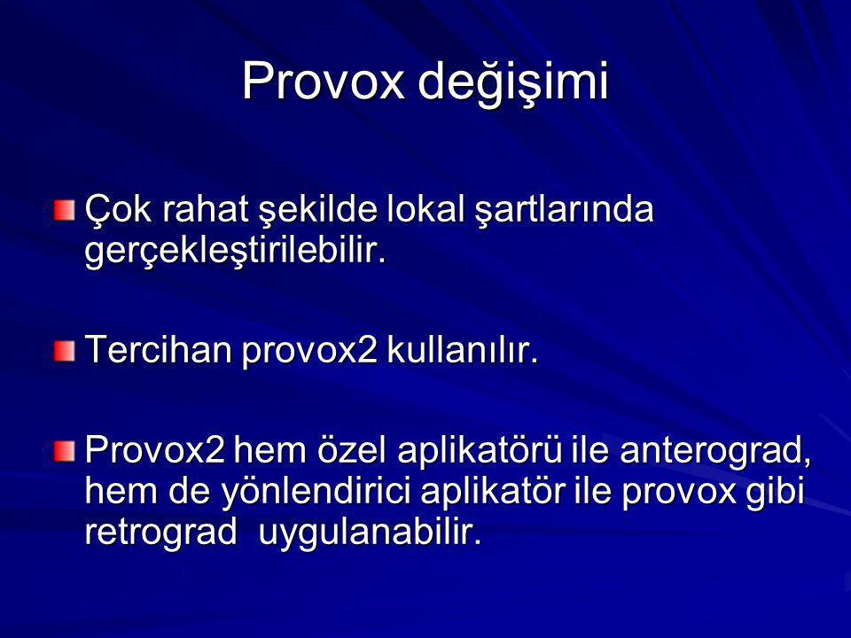 Provox değişimi Çok rahat şekilde lokal şartlarında gerçekleştirilebilir. Tercihan provox2 kullanılır.