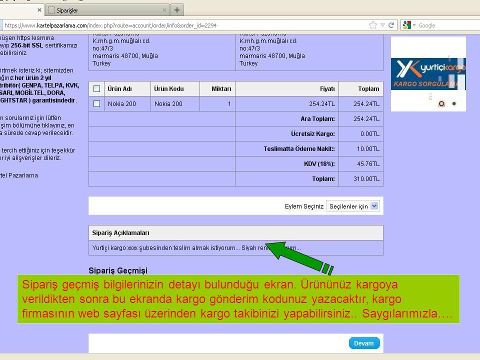 Sipariş geçmiş bilgilerinizin detayı bulunduğu ekran