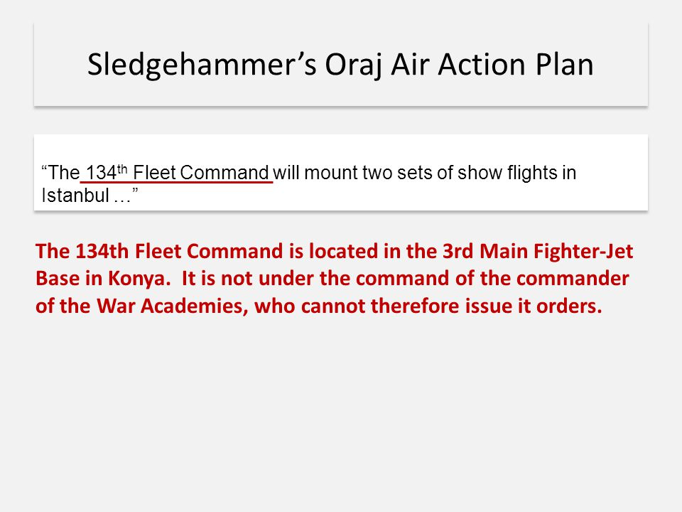Sledgehammer's Oraj Air Action Plan
