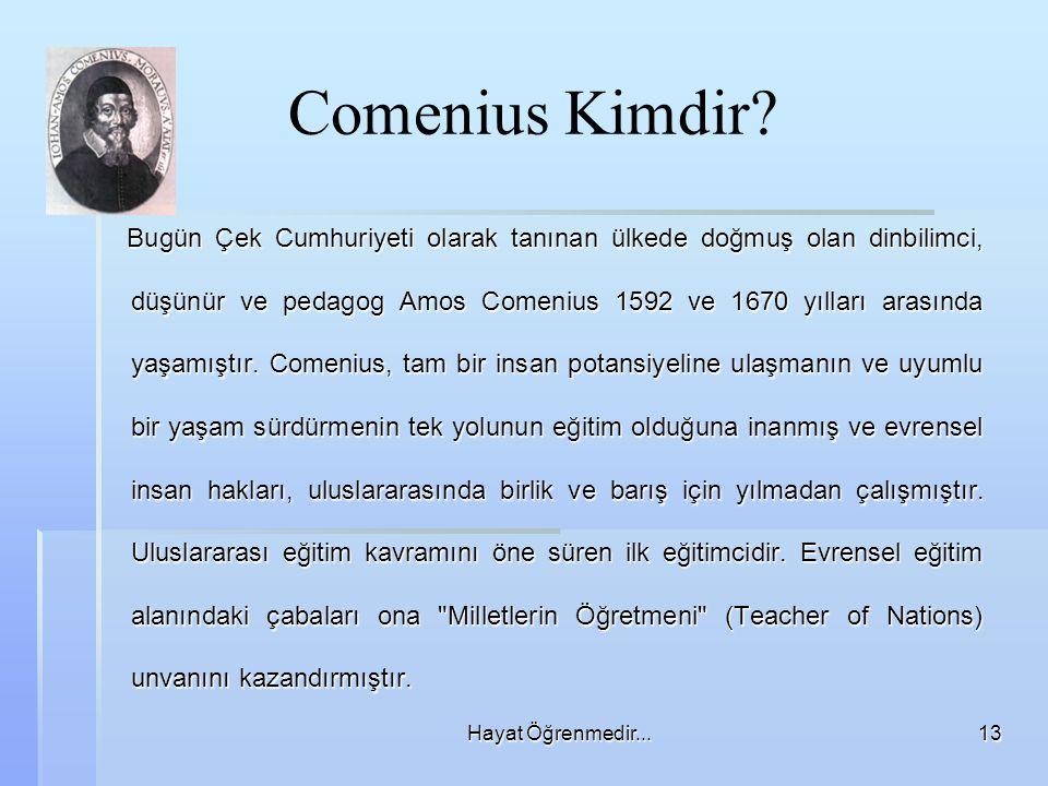 Comenius Kimdir Hayat Öğrenmedir...