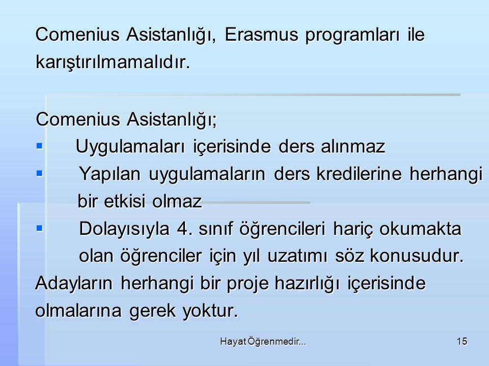 Comenius Asistanlığı, Erasmus programları ile karıştırılmamalıdır.