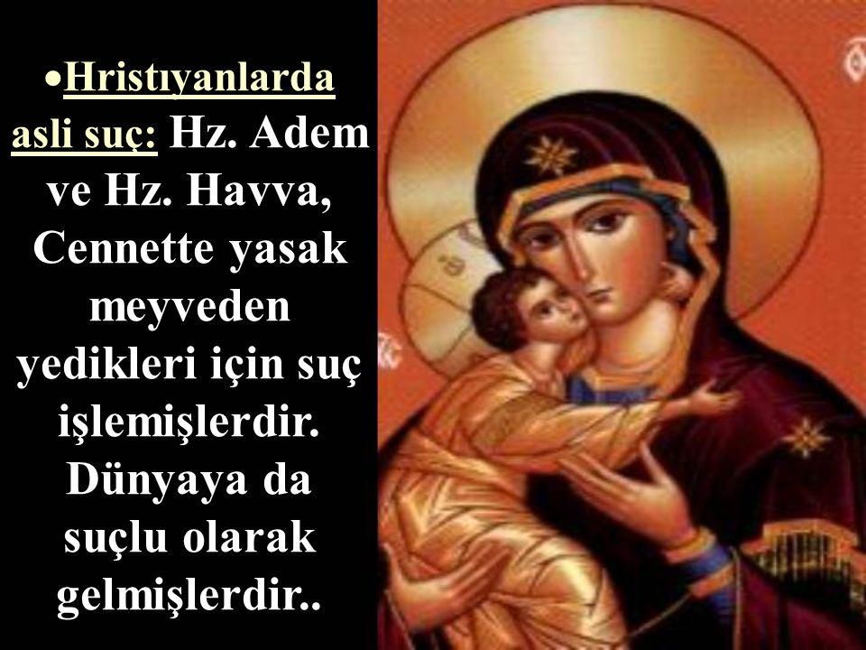 Hristıyanlarda asli suç: Hz. Adem ve Hz